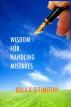 Wisdom For Handling Mistakes by Bolaji O. Timothy
