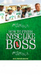 How To Finish NYSC Like A Boss by Writertain