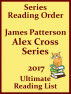 James Patterson's Alex Cross Series Best Reading Order with Checklist and Special Added Material - Updated in 2017 by Albie Berk