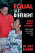 Equal but Different by Dr Judy Dlamini