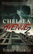Chelsea Avenue 2:  A Supernatural Thriller by Armand Rosamilia