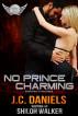 No Prince Charming by J.C. Daniels