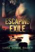 Escaping Exile by Sara Dobie Bauer