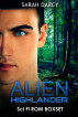 Alien Highlander. Boxset. by Sarah Darcy