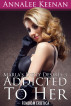 Marla's Dirty Desires 3: Addicted to Her by AnnaLee Keenan