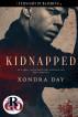 Kidnapped by Xondra Day