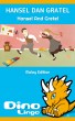 Hansel Dan Gratel by Dino Lingo
