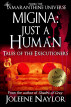 Migina: Just a Human (Tales of the Executioners) by Joleene Naylor