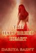 The Half Breed Heart by Dariya Saint