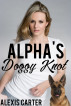 Alpha's Doggy Knot by Alexis Carter