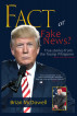 Fact or Fake News? True Stories of the Trump Whisperer by Brian McDowell