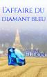 L'affaire du diamant bleu by Antoine Hudon