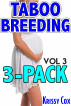 Taboo Breeding 3-Pack Vol. 3 by Krissy Cox