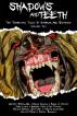 Shadows And Teeth, Volume 2 by Antonio Simon, Jr, Bryan Cassiday, Reed W. Huston, Chris Lynch, Barnaby King, Ken Pelham, Steven Samuel Stafford, Justin Cawthorne, Kelson Hargis, & Daniel Russell