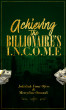 Achieving the Billionaire's I.N.C.O.M.E. by Jedidiah Femi Ofere