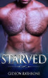 Starved: A Gay Romance by Gideon Rathbone