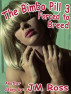 The Bimbo Pill 3 - Forced to Breed by JM Ross