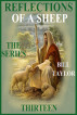 Reflections Of A Sheep - The Series - Book Thirteen by Bill Taylor