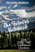 The Forever Notebook: Daily Quiet Time Devotions for Christians, Book 1, January - March by Richard Weirich