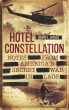 HOTEL CONSTELLATION: Notes from America's Secret War in Laos by David L. Haase