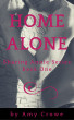 Home Alone (Sharing Annie Series: Book 1) by Amy Crowe