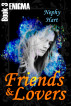 Friends & Lovers, Enigma Book 3 by Nephy Hart