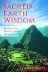 Sacred Earth Wisdom by Anna Watts