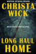 Long Haul Home (Book One Deep State Apocalypse) by Christa Wick