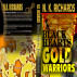 BLACK HEARTS, GOLD WARRIORS. by NKRichards