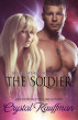 The Soldier by Crystal Kauffman