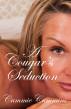 A Cougar's Seduction by Cammie Cummins