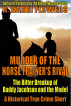 Murder of the Horse Trainer's Rival: The Bitter Breakup of Buddy Jacobson and the Model (A Historical True Crime Short) by R. Barri Flowers