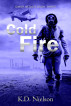Cold Fire - Book Three of the DMSR Series by KD Nielson