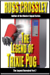 The Legend of Trixie Pug Part 7 by Russ Crossley