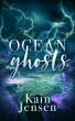 Ocean Ghosts by Kain Jensen