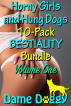 Horny Girls and Hung Dogs 10-Pack BESTIALITY Bundle Volume One by Dame Doggy