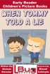When Tommy Told a Lie - Early Reader - Children's Picture Books by Nichole Streeter