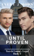 Until Proven: Travis County Legal Book Two by Avery J. Moon
