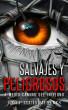 Salvajes y peligrosos: a medio camino del infierno by Josep Lluis Mestres