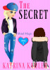 THE SECRET - Book 1: Mind Magic: (Diary Book for Girls Aged 9-12) by Katrina Kahler