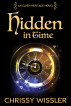 Hidden in Time by Chrissy Wissler