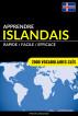 Apprendre l'islandais - Rapide / Facile / Efficace: 2000 vocabulaires clés by Pinhok Languages