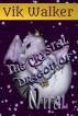 The Crystal Dragon of Nital by Vik Walker