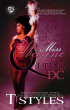 Miss Wayne & The Queens of D.C. (Book 3 in the Black & Ugly Series) by T. Styles