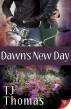 Dawn's New Day by TJ Thomas