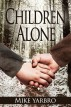 Children Alone by Mike Yarbro