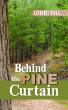Behind the Pine Curtain by Gerri Hill