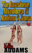 The Incestuous Adventures of Madison & Jenna by Kelly Addams