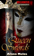 The Queen of Swords by Alana Melos