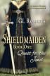Shieldmaiden Book 1: Quest for the Jewel by GL Roberts